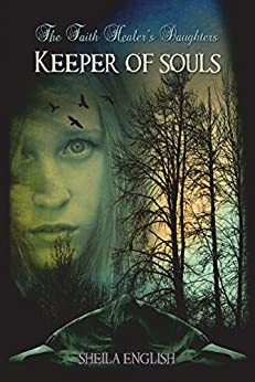Keeper Of Souls – A Discussion Of The Final Faith Healer's Daughters Book